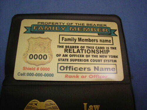 NEW YORK STATE NYS SUPERIOR COURT  BRASS CARD- FAMILY MEMBER FRIEND- PBA -FOP