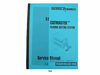 Thermal Dynamics Cutmaster 51 Plasma Cutter Power Supply Service Manual 945