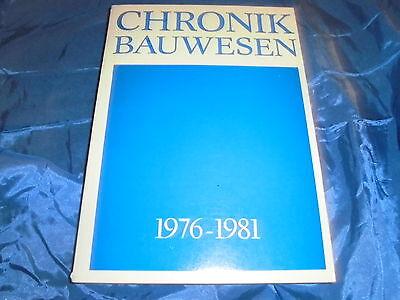 Rarität : CHRONIK  BAUWESEN 1976 - 1981 , Ministerium für Bauwesen der DDR