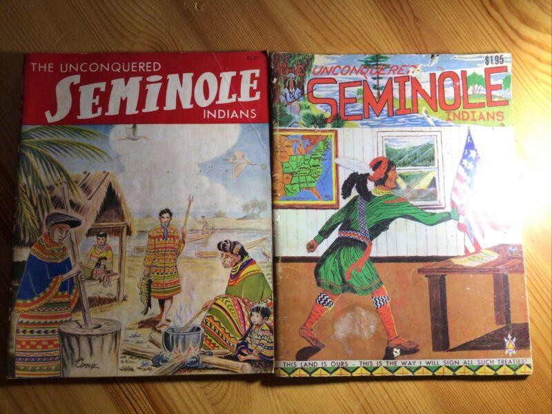 Vintage 1957 The Unconquered Seminole Indians Book Irvin M Peithmann