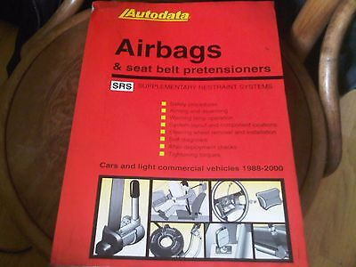 Autodata Airbags & seat belt pre tensioners SRS Workshop Manual 1988-2000