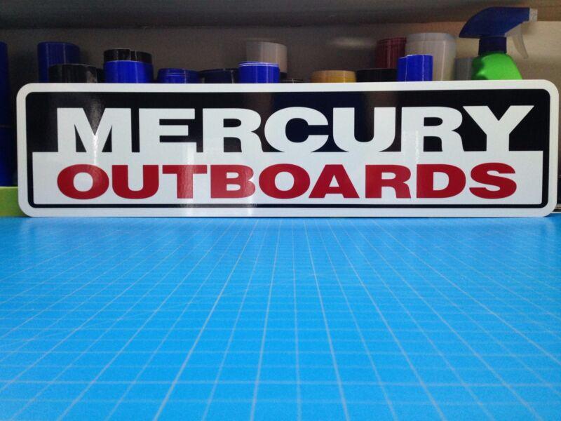 "MERCURY OUTBOARDS Aluminum Sign 6"" x 24"""