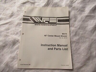 White M215 48 Center Mount Mower Operator Instruction Manual And Parts Catalog