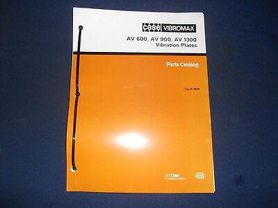 Case Vibromax Av 600 900 1300 Vibrating Plate Compactor Parts Book Manual