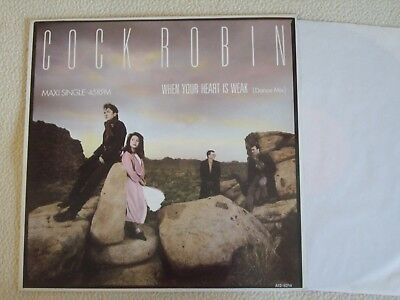 """COCK ROBIN - When your Heart is weak 12"""" Maxi CBS Records 1985"""