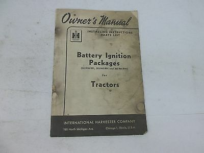 International Harvester Battery Ignition Packages For Tractors Owners Manual