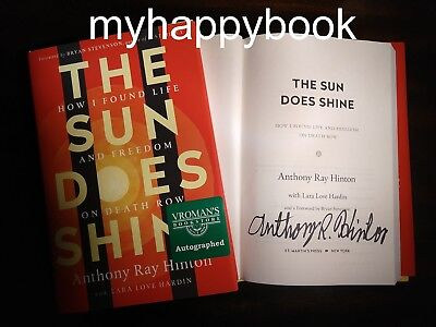 Signed The Sun Does Shine By Anthony Ray Hinton  Autographed  New  Death Row