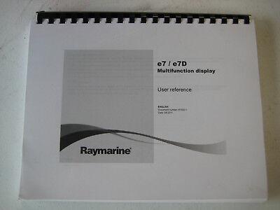 Raymarine e7, e7D Multifunction Display Operators Manual User Reference 81332-1
