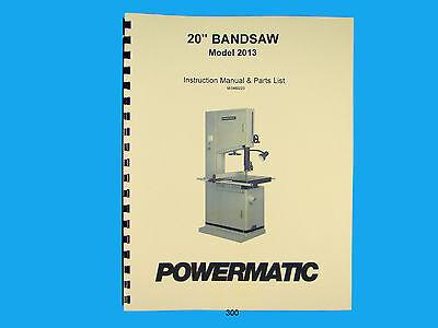 Powermatic Model 2013 20 Woodcutting Band Saw Instruction Parts Manual 300
