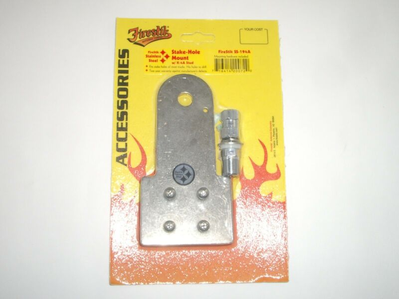 FIRESTIK SS-194A STAINLESS FLAT TRUNK STAKE HOLE BED ANTENNA MOUNT w/ SO-239