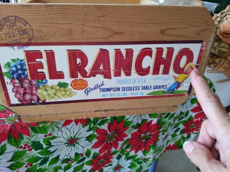 Vintage Wood Fruit Grapes Box Crate Advertising El Ranchero Arvin California