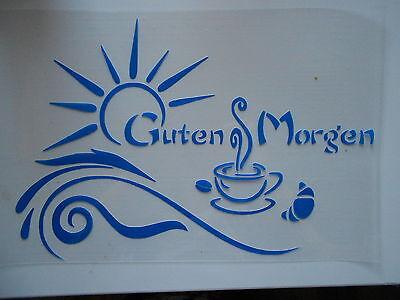 Schablone Stencil Guten Morgen für Textil Airbrush Wanddeko u.v.m auf A4