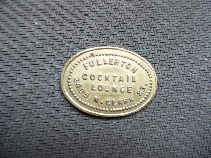 Chicago. ill.. Fullerton Cocktails token. Lot 934