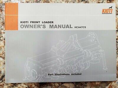 New Genuine Oem Kioti 3pt Tiller Owners Manual Parts Manual 47c-o02