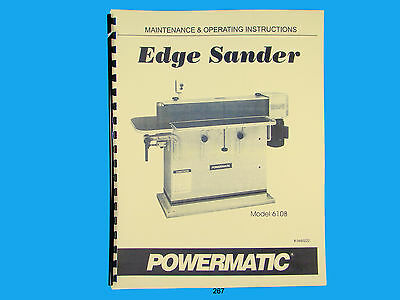 Powermatic Model 6108 Edge Sander Instruction Parts List Manual 267