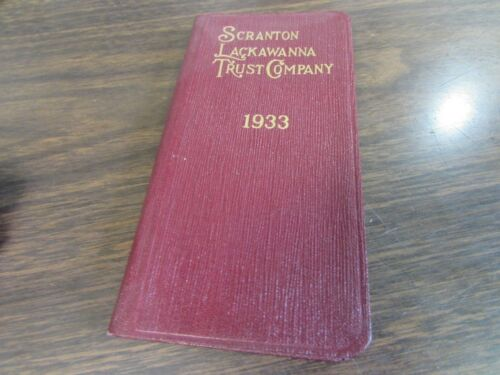 THE SCRANTON TRUST COMPANY - SCRANTON PA  - 1933 VEST POCKET DIARY - MINT