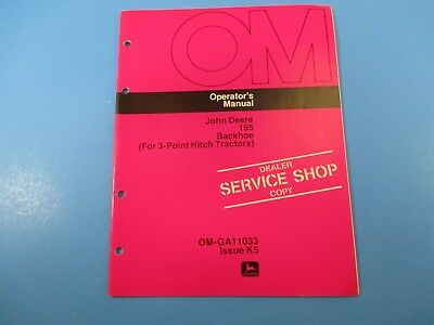 John Deere Operators Manual Om-ga11033 165 Backhoe 3 Point Hitch Issue K5 M5214