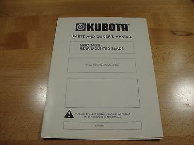 Kubota M607 M608 Rear Mount Blade Owners Manual Parts Catalog M Series Tractors