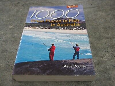 (1000 Great Places to Fish in Australia - Steve Cooper)