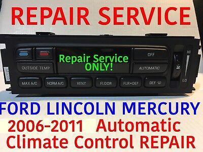 (REPAIR SERVICE 2006 FORD EATC Crown Victoria Grand Marquis Climate Control)