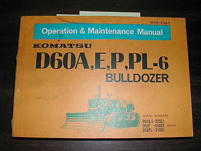 Komatsu D60aeppl-6 Operation Maintenance Manual Bulldozer Dozer Operator Book