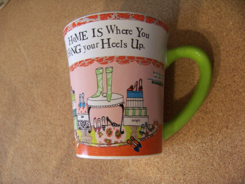 HoME IS Where You HaNG your Heels Up. porcelain mug coffee cup woman