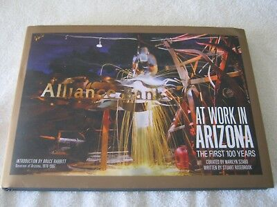 Alliance Bank At Work In Arizona  The First 100 Years   Stuart Rosebrook   1St