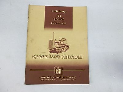 International Harvester T-6 62 Series Crawler Tractor Operators Manual