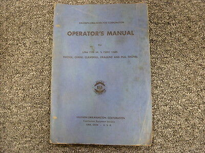 Lima Model 34 Shovel Crane Clamshell Dragline 34 Cu Yd Owner Operator Manual