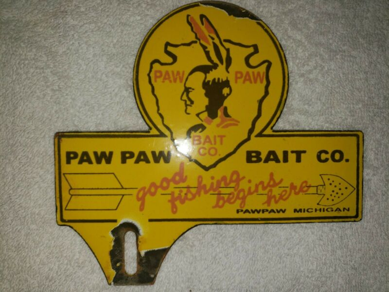 """Porcelain Paw Paw Bait Co. Sign """" Good Fishing Begins Here"""" Paw Paw Michigan"""