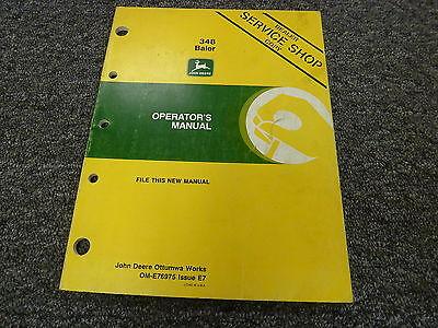 John Deere 348 Baler Owner Owners Operator Manual User Guide Ome76975