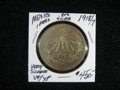 1918/7 OVERDATE MEXICO .800 SILVER 1 PESO VF/XF VERY SCARCE!