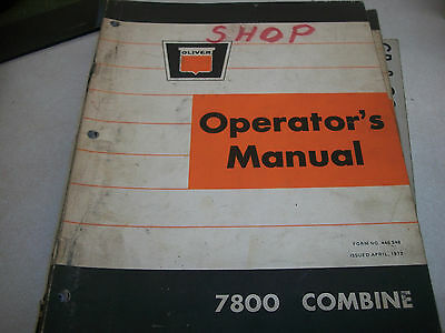 Oliver 7800 Combine Operators Manual Form No. 446 548