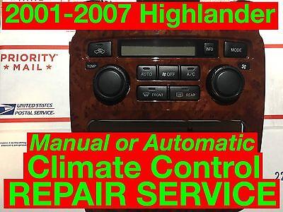 Repair Svc 2006 Toyota Highlander A C Heater Climate Control 01 02 03 04 05 07