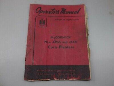 International Harvester Mccormick Nos. 449a 450a Corn Planters Operators Manual