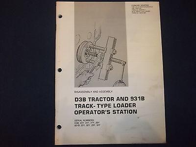 Cat Caterpillar D3b 931b Operators Station Disassembly Book Manual Senr7924