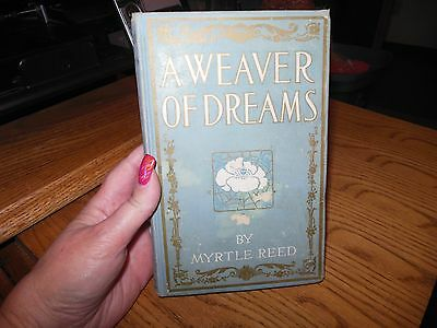 A Weaver of Dreams by Myrtle Reed, 1911