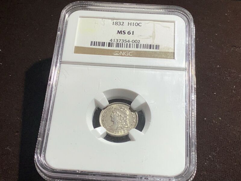 1832 H10C Capped Bust Half Dime NGC MS61 Upgrade?