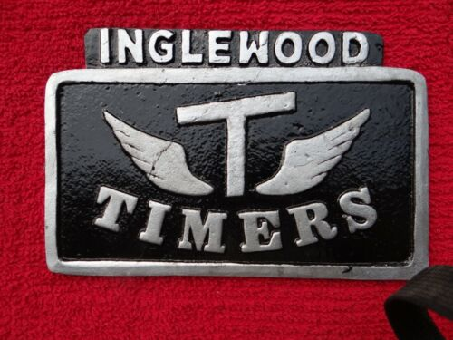 "CAR CLUB PLAQUE "" TIMERS INGLEWOOD"""
