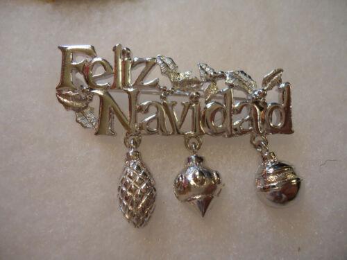 """Danecraft vtg/nos silver tone """"Feliz Navidad"""" charm xmas pin"""