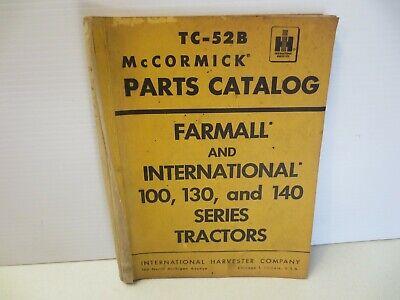 International Mccormick Farmall 100 130 140 Tractor Parts Catalog Tc-52b