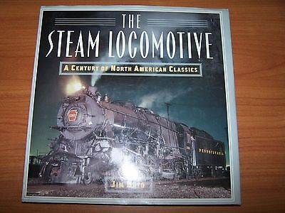 The Steam Locomotive Jim Boyd Book  A Century Of North American Classics