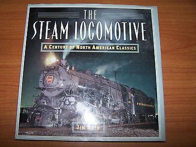 The Steam Locomotive Jim Boyd Book  A Century Of North American Classics