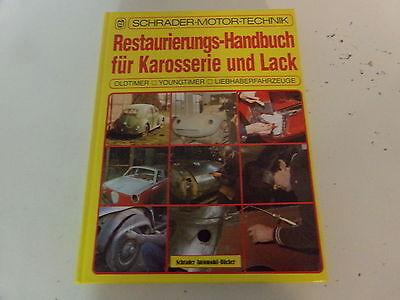 Oldtimer Restaurierungs & Reparatur Handbuch für Karosserie & Lack Opel BMW DKW