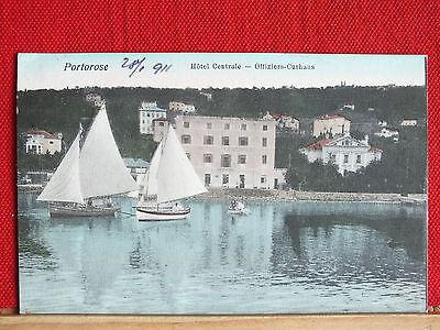 Farbkarte - Portorose / Portoroz / Piran - gel. 1911 - Hotel - Offiziers-Curhaus