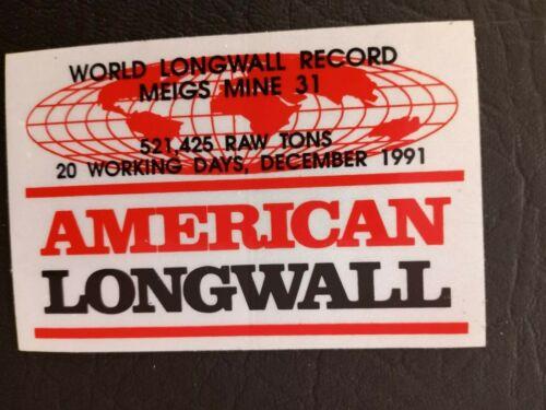 NICE MEIGS MINE COAL COMPANY LONGWALL RECORD COAL MINING STICKER