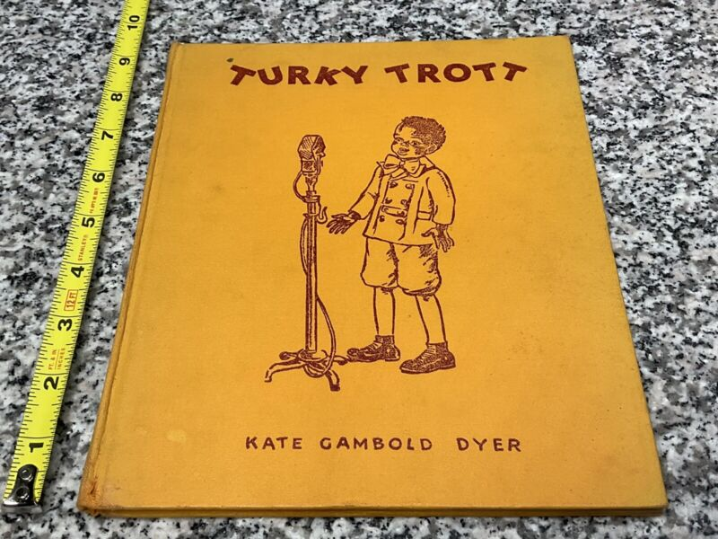 1942 Turky Trott and The Black Santa Book By Kate Dyer Amazing Illustrations