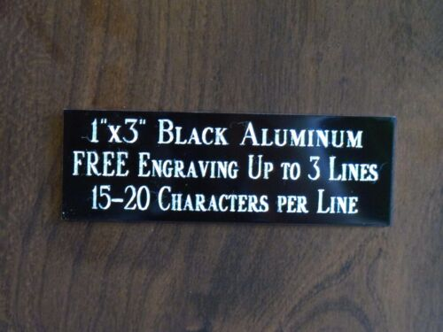 """1""""x3"""" BLACK NAME PLATE ART-TROPHIES-GIFT-TAXIDERMY-FLAG CASE FREE ENGRAVED"""