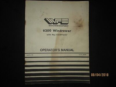 White 6200 Windrower With Hay Conditioner Operators Manual Book Original 1981