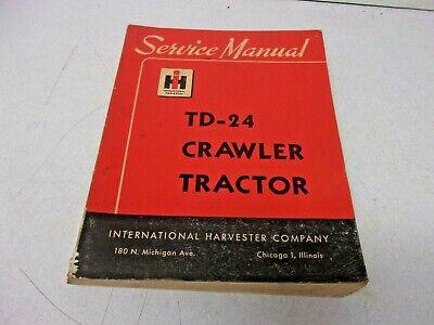 1955 International Harvester Ih Td-24 Crawler Tractor Service Manual Excellent